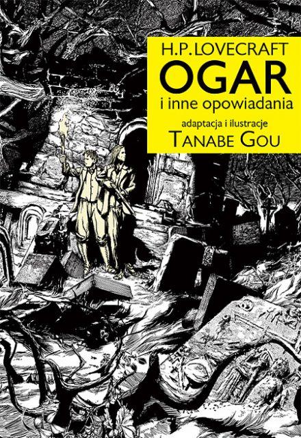 H.P. Lovecraft. OGAR i inne opowiadania