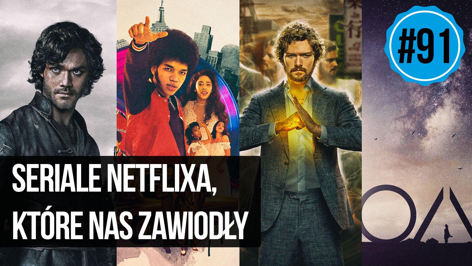 naEKRANACH #91 – Seriale Netflixa, które nas zawiodły