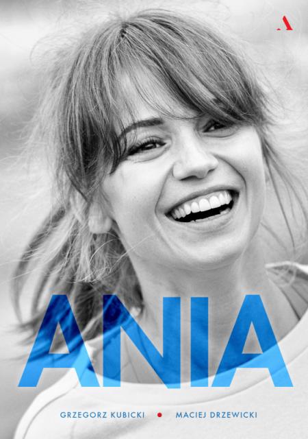 Ania. Biografia Anny Przybylskiej - okładka