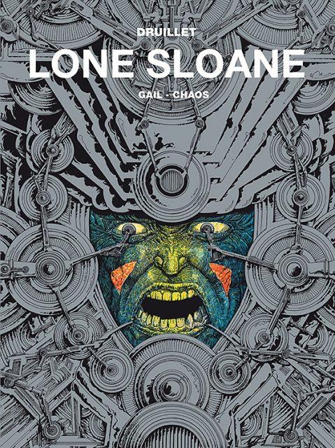 Lone Sloane - Gail, Chaos. Tom 2 - okładka