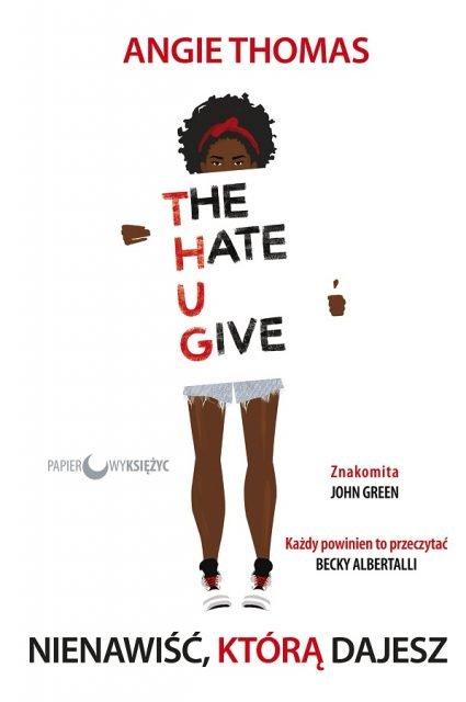 Nienawiść, którą dajesz - okładka