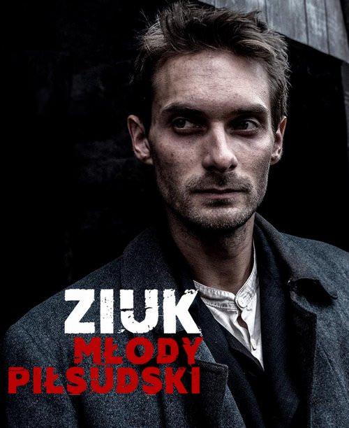 Ziuk. Młody Piłsudski