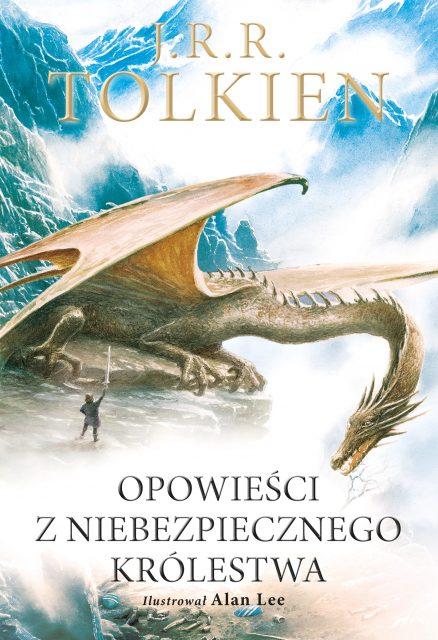 Opowieści z Niebezpiecznego Królestwa - Tolkien