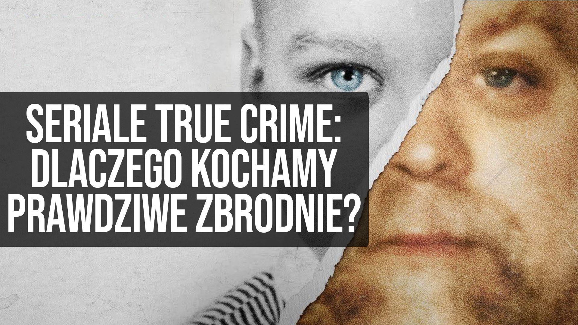 Seriale true crime: dlaczego kochamy prawdziwe zbrodnie? || naEKRANACH #132