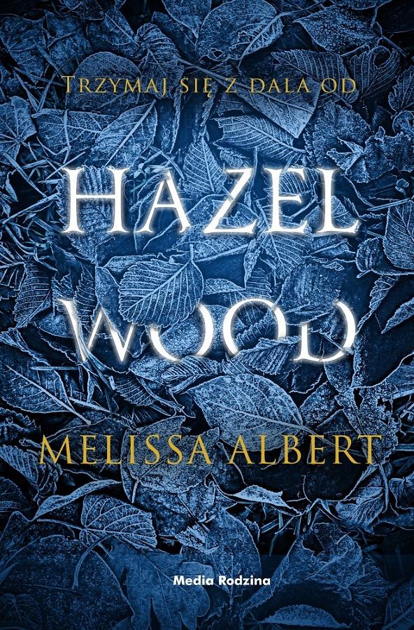 Hazel Wood - okładka