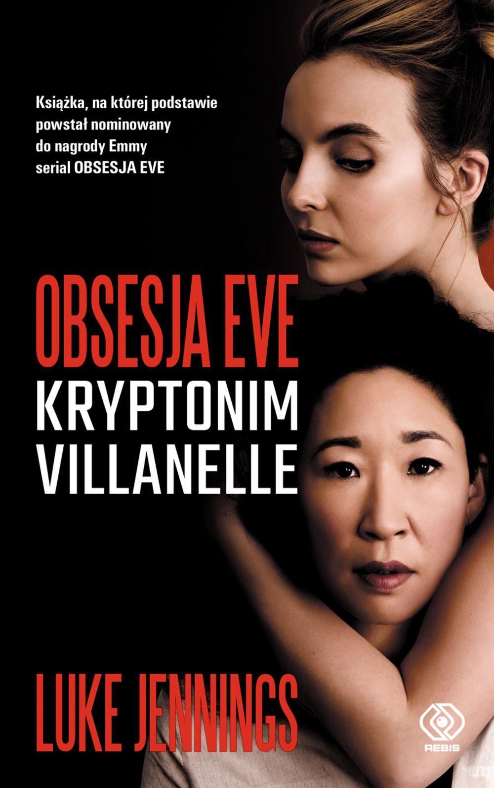 Obsesja Eve. Kryptonim Villanelle - okładka