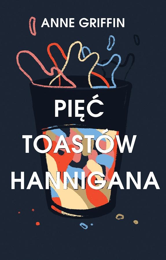 Pięć toastów Hannigana - okładka