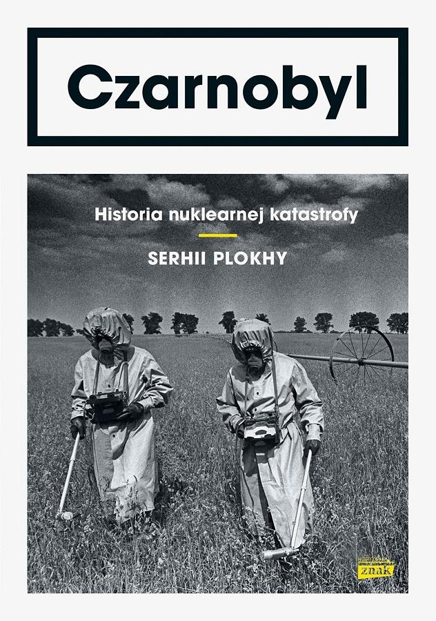 Czarnobyl. Historia nuklearnej katastrofy - okładka